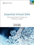 Essential Virtual SAN (VSAN): Administrator's Guide to VMware Virtual SAN (eBook)