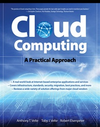 Cloud Computing, A Practical Approach A Down-to-Earth Guide to Cloud Computing